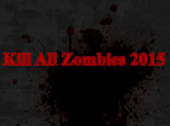 Kill All Zombies 2015